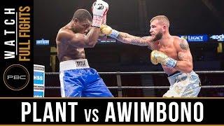 Plant vs Awimbono FULL FIGHT: February 25, 2017 - PBC on FS1