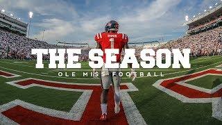 The Season: Ole Miss Football - South Alabama (2017)