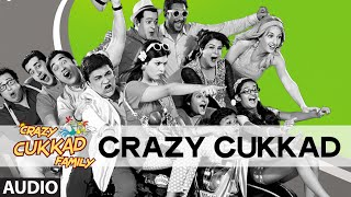 'Crazy Cukkad' Full Audio Song | Swanand Kirkire | T-series