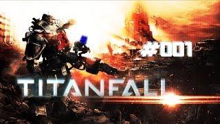 Gameplay Titanfall #001 Als Nico noch kein Titanfall hatte