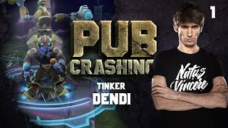 Pubs Crashing: Dendi on Tinker vol.1