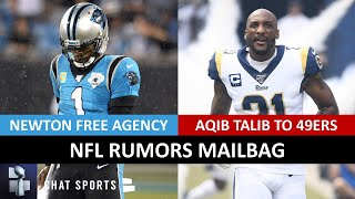 NFL Rumors On Cam Newton Free Agency, Aqib Talib To The 49ers? 2020 Comeback Player Of The Year?