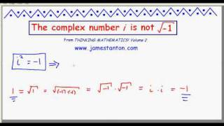 the complex number i is not the square root of negative one tanton mathematics