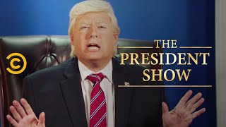 The President Is Putting on a Great Big Special - The President Show