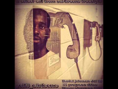 Vito A collect call from sci-greene freestyle