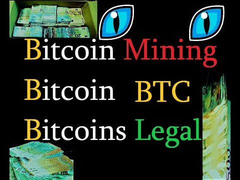 bitcoin mining is it legal