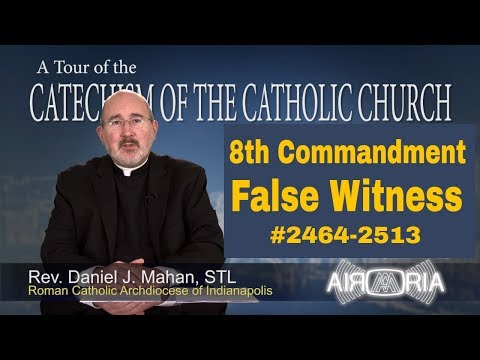 8th Commandment - False Witness - Catechism Tour #93