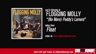 Flogging Molly - (No More) Paddy's Lament [Official Audio]