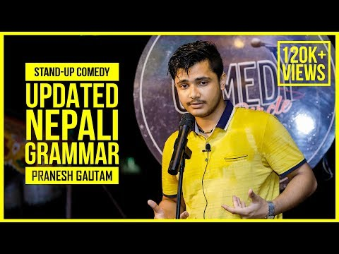 Updated Nepali Grammar | Stand-up Comedy ft. Pranesh Gautam