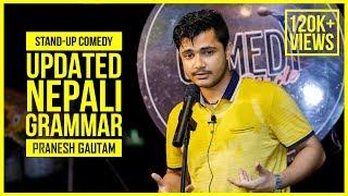 Updated Nepali Grammar | Stand-up Comedy ft. Pranesh Gautam