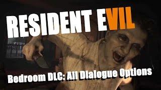 Resident Evil 7: Biohazard   Bedroom DLC   All Dialogue Choices