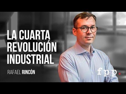 la-cuarta-revolución-industrial-|-rafael-rincón---ufpp-2017