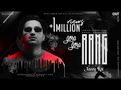 Download Gora Gora Rang   Jazzy Rai (feat. Param Heon)