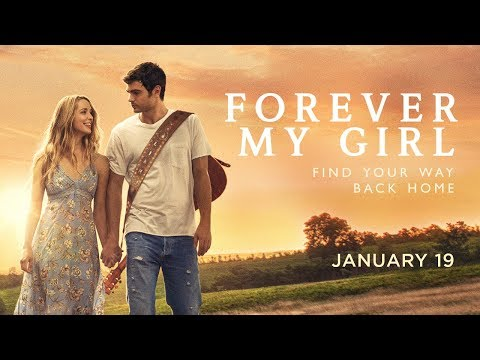 Forever My Girl     Roadside Attractions   In theaters January 19