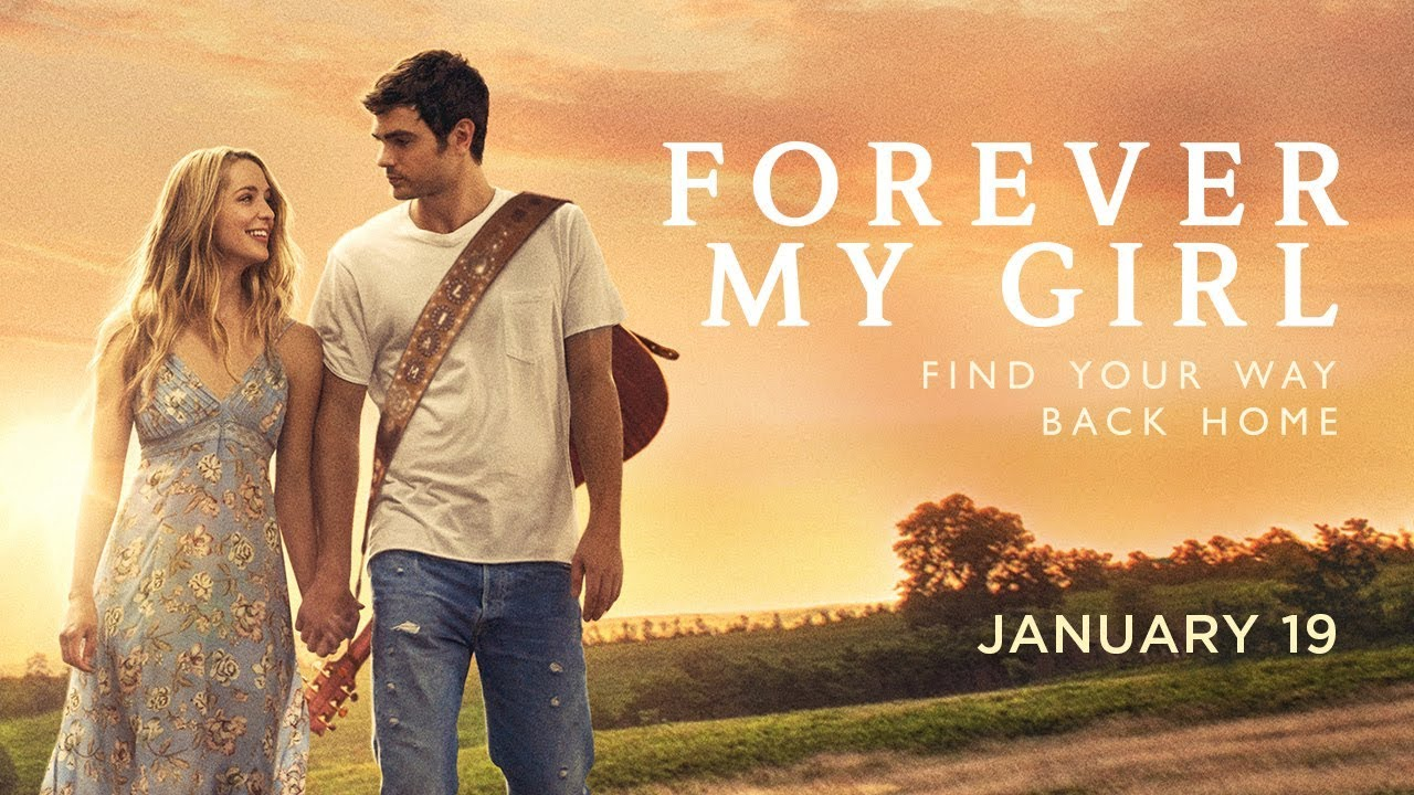 Forever My Girl | Official Trailer | Roadside Attractions ...