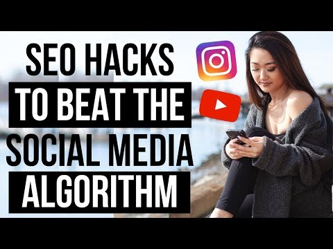 SEO HACKS FOR SOCIAL MEDIA 2019 (BEAT THE ALGORITHM ON INSTAGRAM, YOUTUBE, AND MORE!)