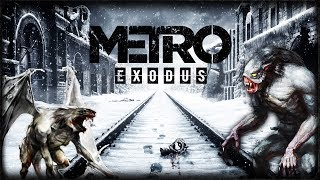 Metro Exodus  Метро Исход - Все Подробности  СТАЛКЕР в РОССИИ
