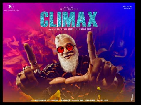 CLIMAX Movie | Rajendra Prasad G | Sasha Singh | Bhavani Shanker K | Kaipas