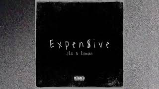 JRK - Expensive (ft. Roman)