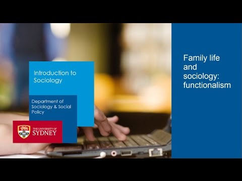 Family life and Sociology: Functionalism