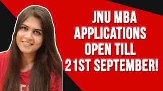 MBA applications open for JNU! Last date September 21!