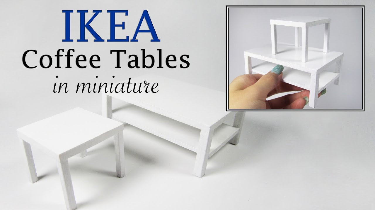 DIY Miniature- IKEA Coffee Tables Tutorial - YouTube