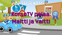 KorsoTV pelaa: Maltti ja Valtti