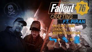 FALLOUT 76 Crafting ft. Spawaj z Piranem - Plecak z Rur
