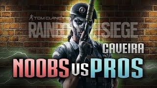 How NOOBS Play Caveira vs PROS in Rainbow Six Siege