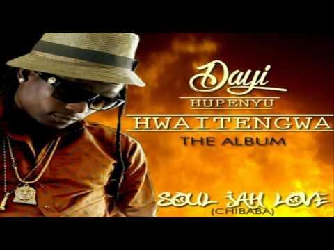Soul Jah Love - Dayi Hupenyu Hwaitengwa. February 2016 [The Album ]