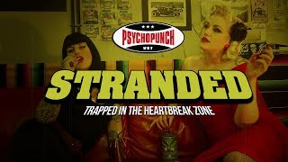 PSYCHOPUNCH - Stranded [Re-recorded] (Official Video)