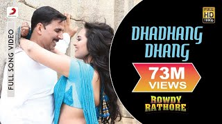 Dhadhang Dhang (Full Video Song) | Rowdy Rathore