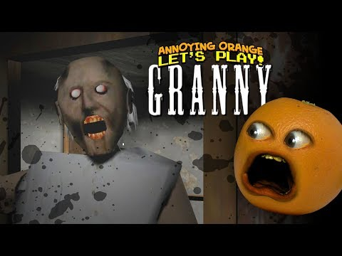 Granny!  [Annoying Orange Plays]