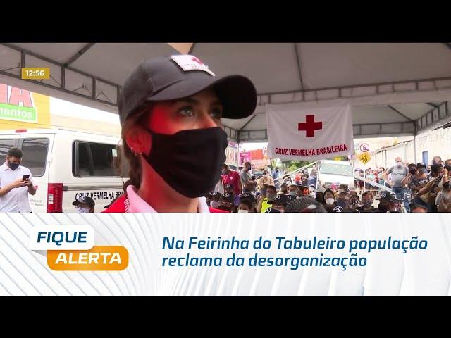 Ônibus da vacina: na Feirinha do Tabuleiro população reclama da desorganização