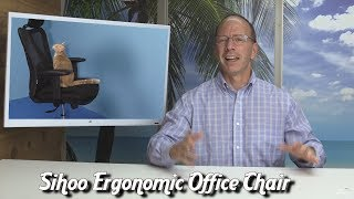 SIHOO Ergonomic Office Chair -  Product Review
