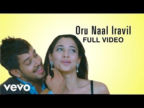 Kanden Kadhalai - Oru Naal Iravil Video   Vidyasagar