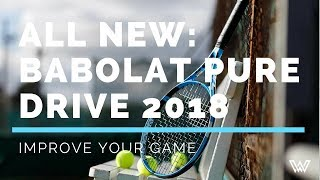 Babolat - Pure Drive 2018 Racquet Review