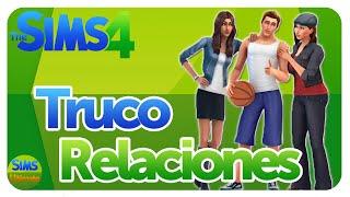Truco aumentar/bajar relaciones en Los Sims 4!