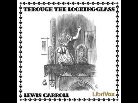 ♡ Audiohbook ♡ Through the Looking Glass by Lewis Carroll ♡ Timeless Classic Literature for Children