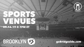 No Place Like Home | Brooklyn Vs Sports Venues