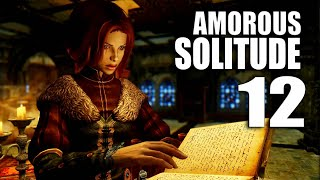 Amorous SOLITUDE 12 - The pinnacle of the bardic art  (Skyrim cinematic gameplay)