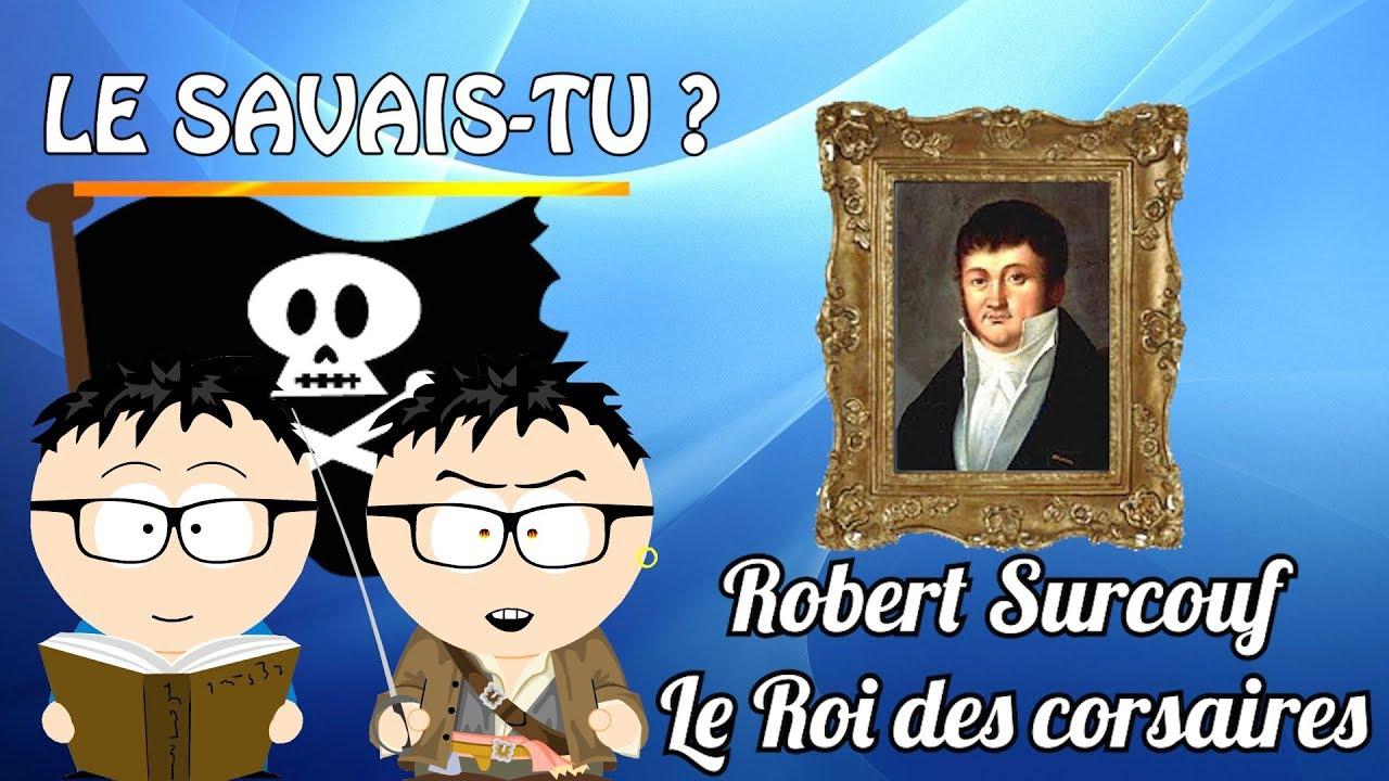 [Le savais-tu ?] : Robert Surcouf, le roi des corsaires !