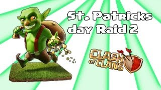 Clash of clans - St. Patricks day raid 2