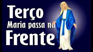 MILAGROSO TERÇO MARIA PASSA NA FRENTE