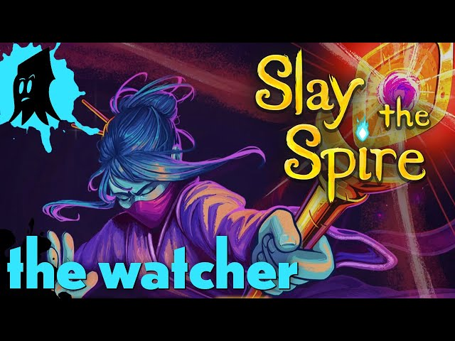 The Watcher Part 2 // Slay the Spire