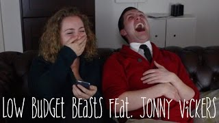 Low Budget Beasts feat. Jonny Vickers