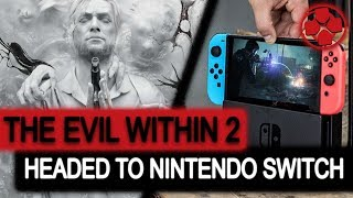 The Evil Within 2 | Nintendo Switch Port | Supporting M Rated Games