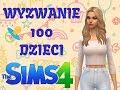 THE SIMS 4 Wyzwanie 100 dzieci #1 Ciężko jest