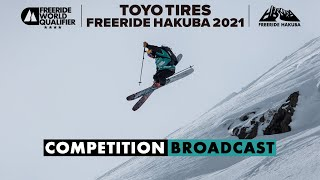TOYO TIRES FREERIDE HAKUBA 2021 FWQ 4* | Competition Broadcast