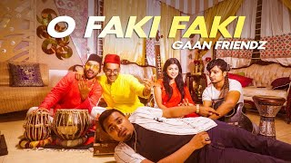 O FAKI FAKI (Re upload) | Shouvik Ahmed | Tamim Mridha | Shoumik Ahmed | Zakilove | Sharmin Islam